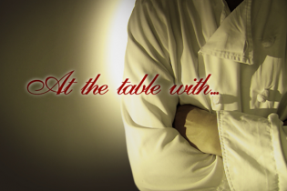 At The Table With…